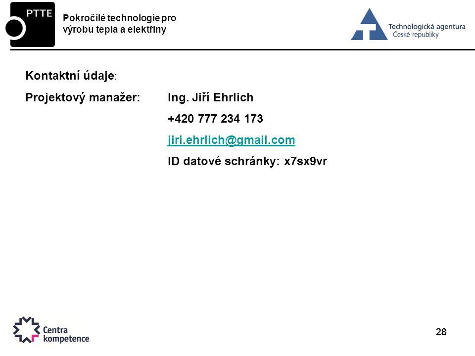 28 Kontaktní údaje : Projektový manažer:Ing.