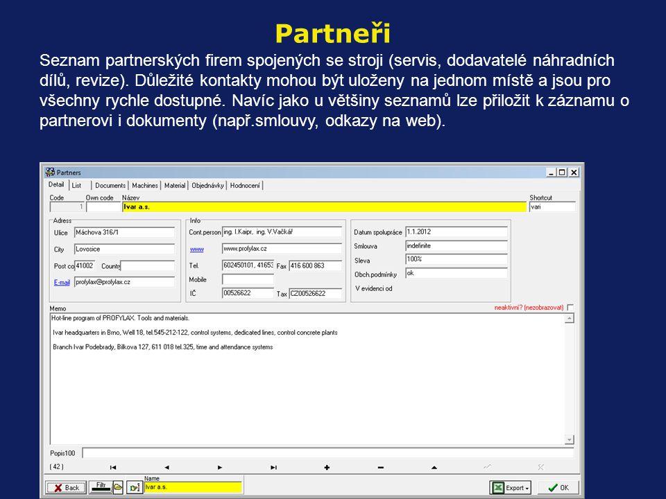 Seznam partnerských firem spojených se stroji (servis, dodavatelé náhradních dílů, revize).