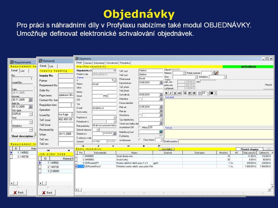 Pro práci s náhradními díly v Profylaxu nabízíme také modul OBJEDNÁVKY. Umožňuje definovat elektronické schvalování objednávek. Objednávky