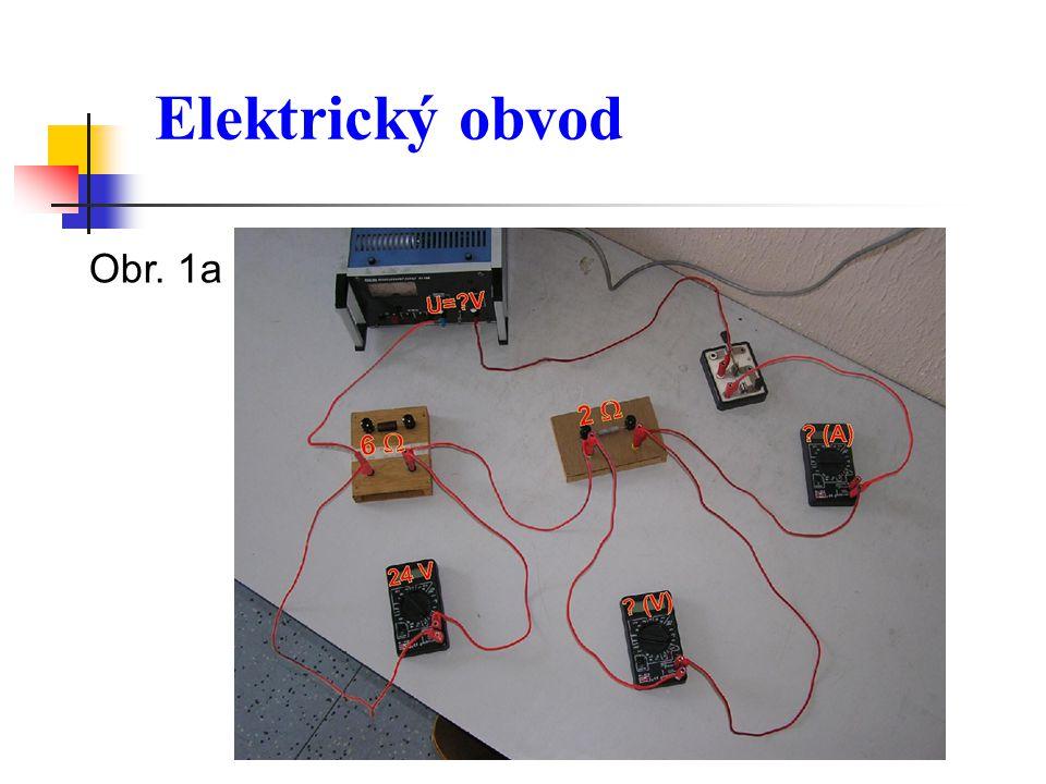 Elektrický obvod Obr. 1a