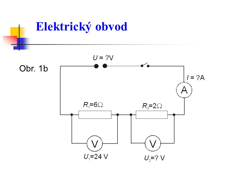 Elektrický obvod Obr. 1b