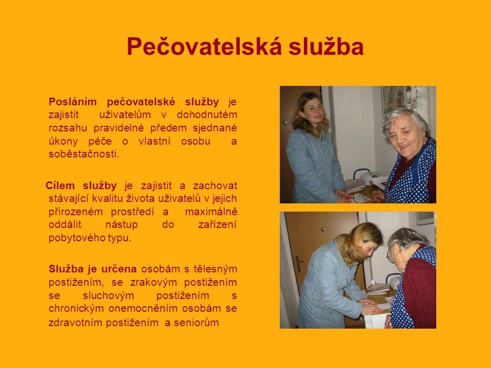 Pečovatelská služba Posláním pečovatelské služby je zajistit uživatelům v dohodnutém rozsahu pravidelné předem sjednané úkony péče o vlastní osobu a soběstačnosti.