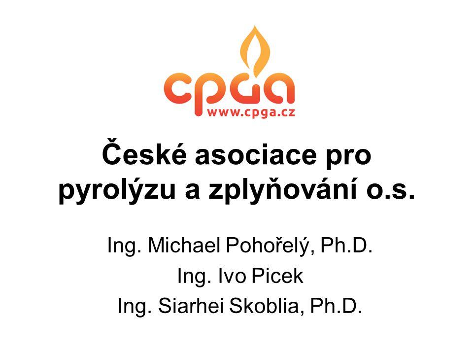 České asociace pro pyrolýzu a zplyňování o.s. Ing. Michael Pohořelý, Ph.D. Ing. Ivo Picek Ing. Siarhei Skoblia, Ph.D.