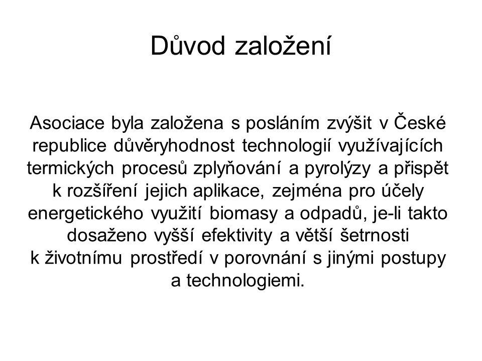 Důvod založení Asociace byla založena s posláním zvýšit v České republice důvěryhodnost technologií využívajících termických procesů zplyňování a pyro
