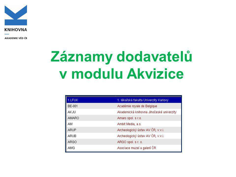 Záznamy dodavatelů v modulu Akvizice
