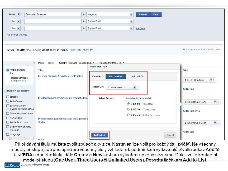  www.ebsco.com Jakmile zvolíte vytvoření nového seznamu tlačítkem Create a new List, budete vyzváni k zadání jeho názvu.