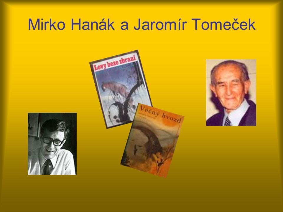 Mirko Hanák a Jaromír Tomeček
