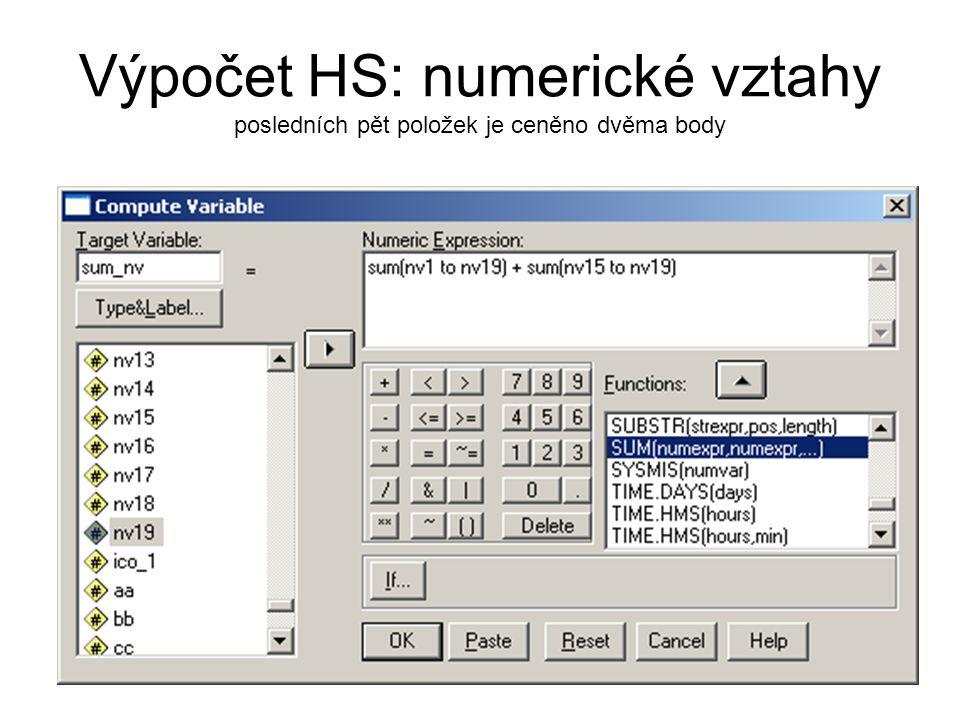 Výpočet HS: numerické vztahy posledních pět položek je ceněno dvěma body