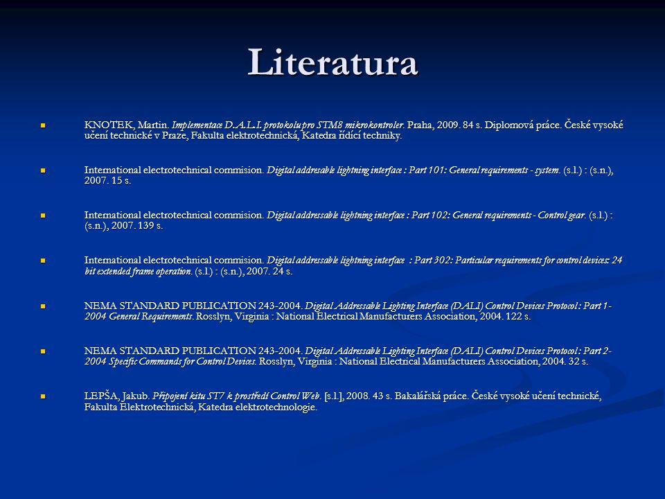 Literatura  KNOTEK, Martin.Implementace D.A.L.I.