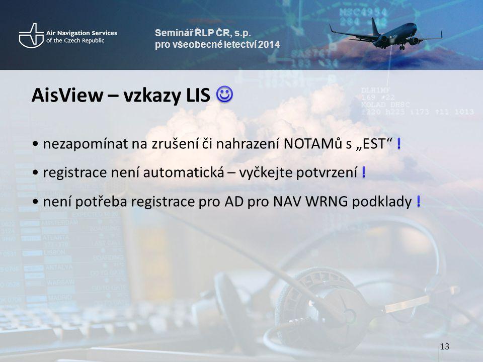 Seminář ŘLP ČR, s.p. pro všeobecné letectví 2014 13