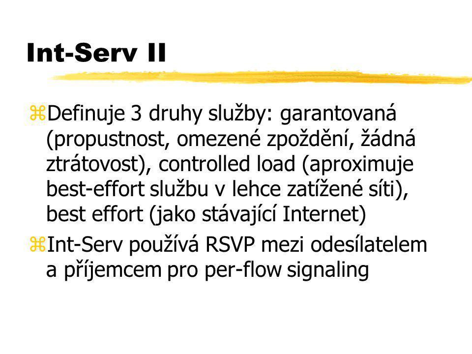 Int-Serv II zDefinuje 3 druhy služby: garantovaná (propustnost, omezené zpoždění, žádná ztrátovost), controlled load (aproximuje best-effort službu v