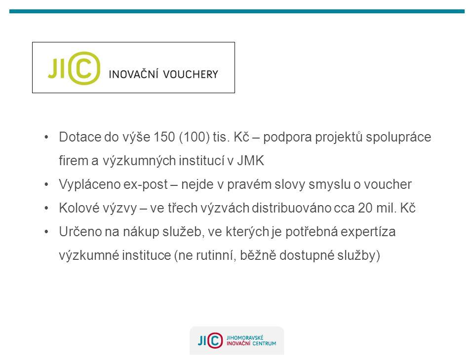 •Dotace do výše 150 (100) tis.
