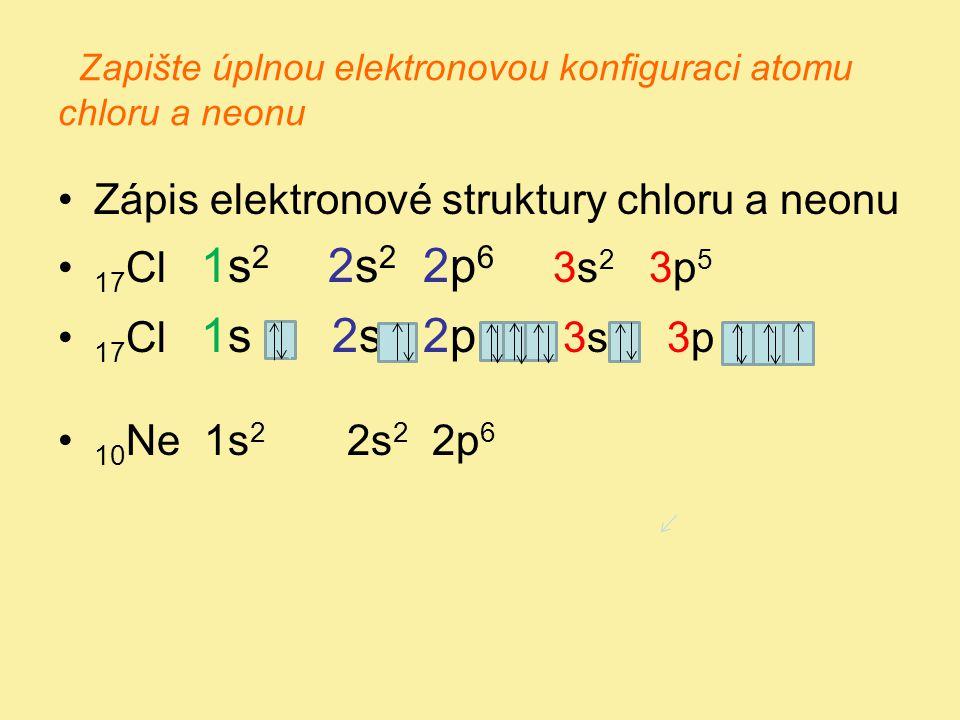 Zkrácený elektronový zápis •Vzácné plyny, které uzavírají každou periodu mají plně obsazeny všechny orbitaly např.