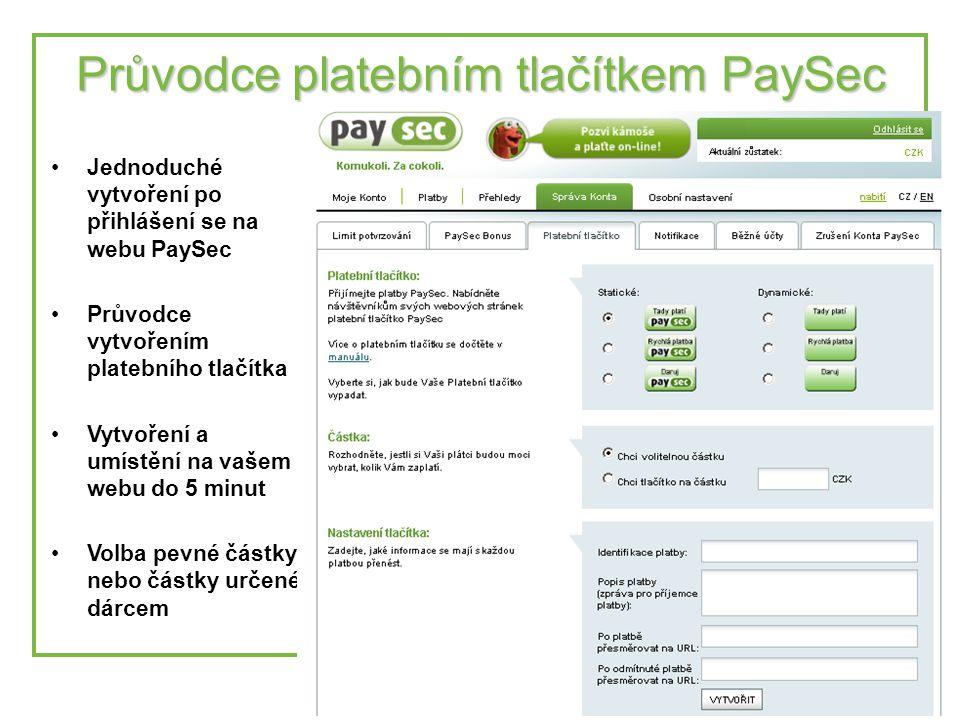 8 Průvodce platebním tlačítkem PaySec •Jednoduché vytvoření po přihlášení se na webu PaySec •Průvodce vytvořením platebního tlačítka •Vytvoření a umístění na vašem webu do 5 minut •Volba pevné částky nebo částky určené dárcem