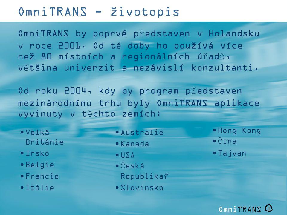 OmniTRANS   OmniTRANS - životopis OmniTRANS by poprvé představen v Holandsku v roce 2001. Od té doby ho používá více než 80 místních a regionálních úř