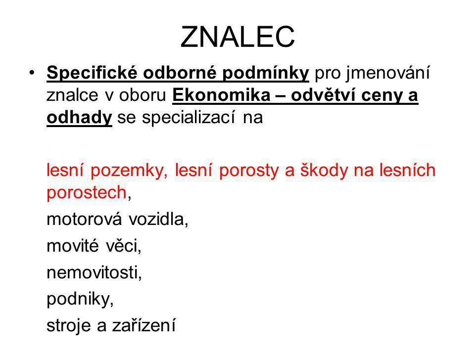 ZNALEC •Na základě pokynu JUDr.