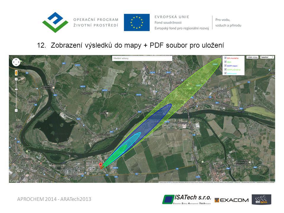 APROCHEM 2014 - ARATech2013 12.Zobrazení výsledků do mapy + PDF soubor pro uložení