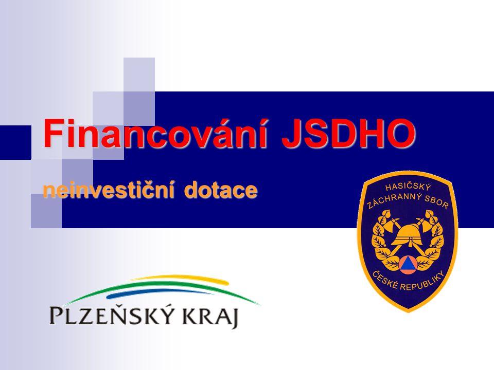 Financování JSDHO neinvestiční dotace