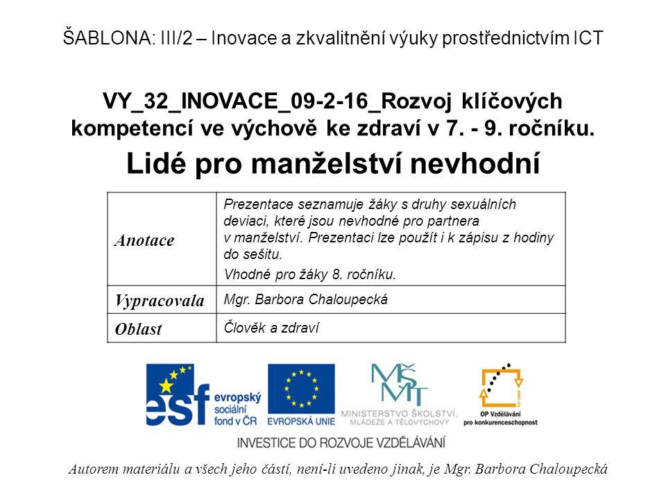 VY_32_INOVACE_09-2-16_Rozvoj klíčových kompetencí ve výchově ke zdraví v 7.