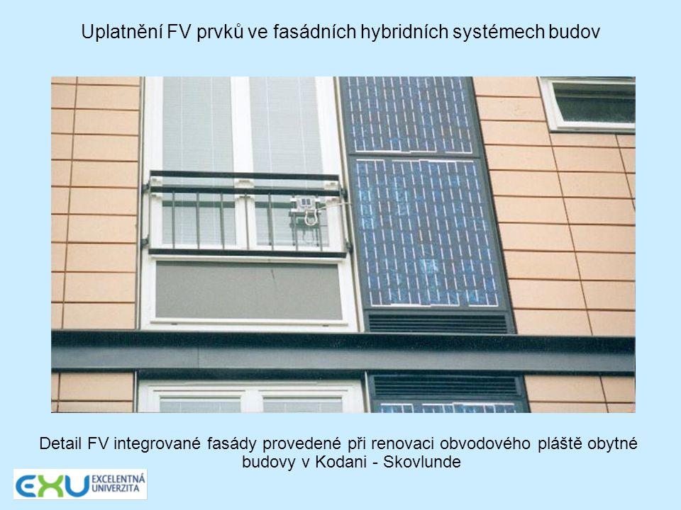 Uplatnění FV prvků ve fasádních hybridních systémech budov Detail FV integrované fasády provedené při renovaci obvodového pláště obytné budovy v Kodan