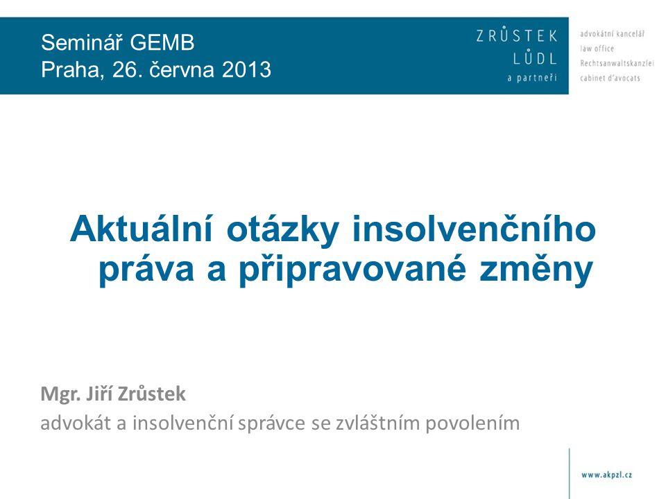 Změny zákona o insolvenčních správcích • Cílem novelizace je dále zpřísnit požadavky na insolvenční správce.