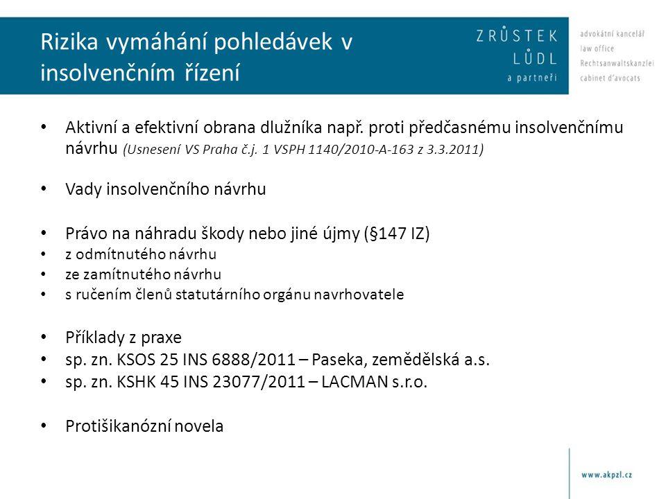 Změny v insolvenčním právu • Od 1.11. 2012 - zákon č.
