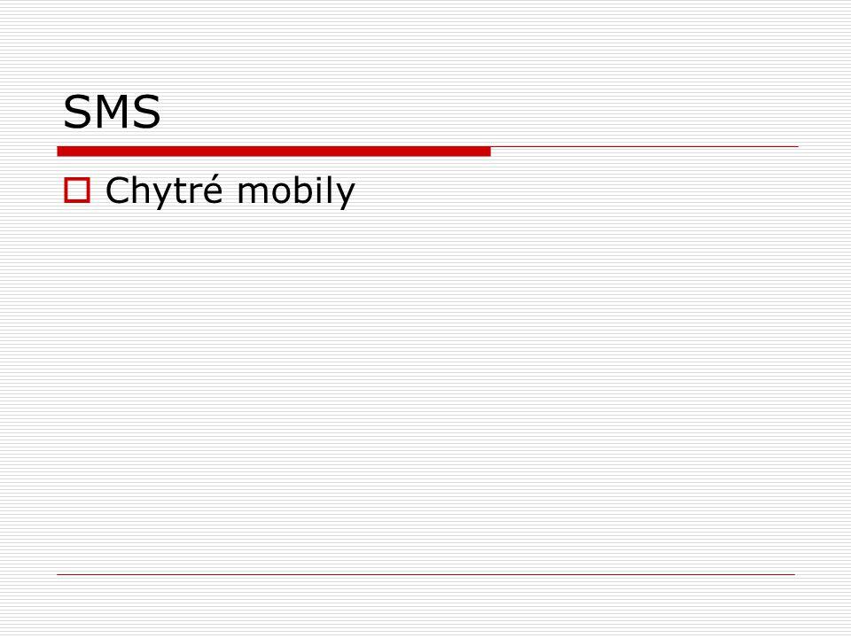 SMS  Chytré mobily