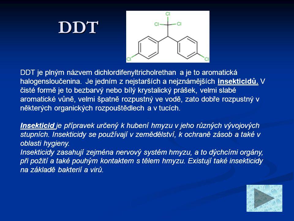 Systematický název 1,1,1-trichlor-2,2-bis(p-chlorofenyl)ethan 1,1,1-trichlor-2,2-bis(4-chlorofenyl)ethan 1,1 -(2,2,2-trichlorethyliden)bis(4-chlorbenzen) Racionální název dichlordifenyltricholrethan Triviální název DDT Sumární vzorec C14H9Cl5 Molární hmotnost 354,4901 g/mol Teplota tání 108,5°C Teplota varu 260 °C Hustota Hustota 1,56 g/cm 3 (20 °C) Informace o DDT