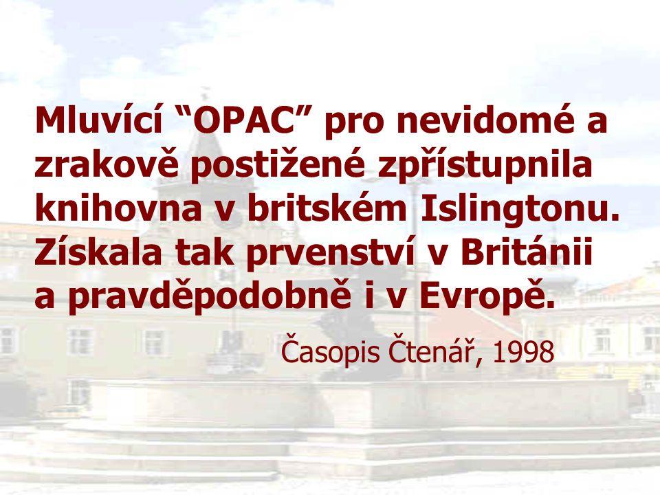 """Mluvící """"OPAC"""" pro nevidomé a zrakově postižené zpřístupnila knihovna v britském Islingtonu. Získala tak prvenství v Británii a pravděpodobně i v Evro"""