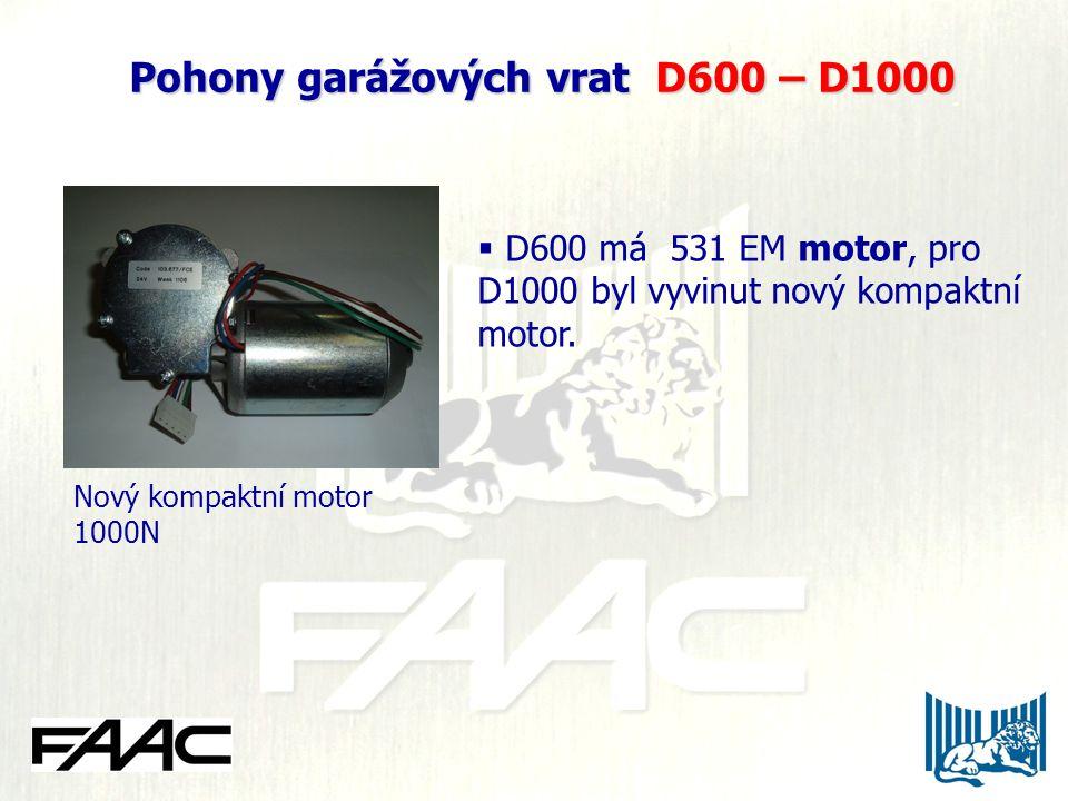 Pohony garážových vrat D600 – D1000 Pohony garážových vrat D600 – D1000  D600 má 531 EM motor, pro D1000 byl vyvinut nový kompaktní motor. Nový kompa