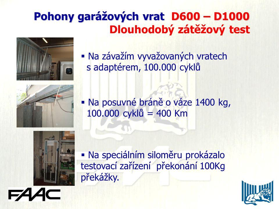 Pohony garážových vrat D600 – D1000 Pohony garážových vrat D600 – D1000 Dlouhodobý zátěžový test  Na závažím vyvažovaných vratech s adaptérem, 100.00