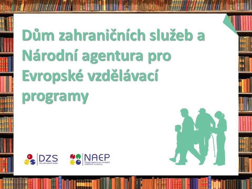 Dům zahraničních služeb a Národní agentura pro Evropské vzdělávací programy