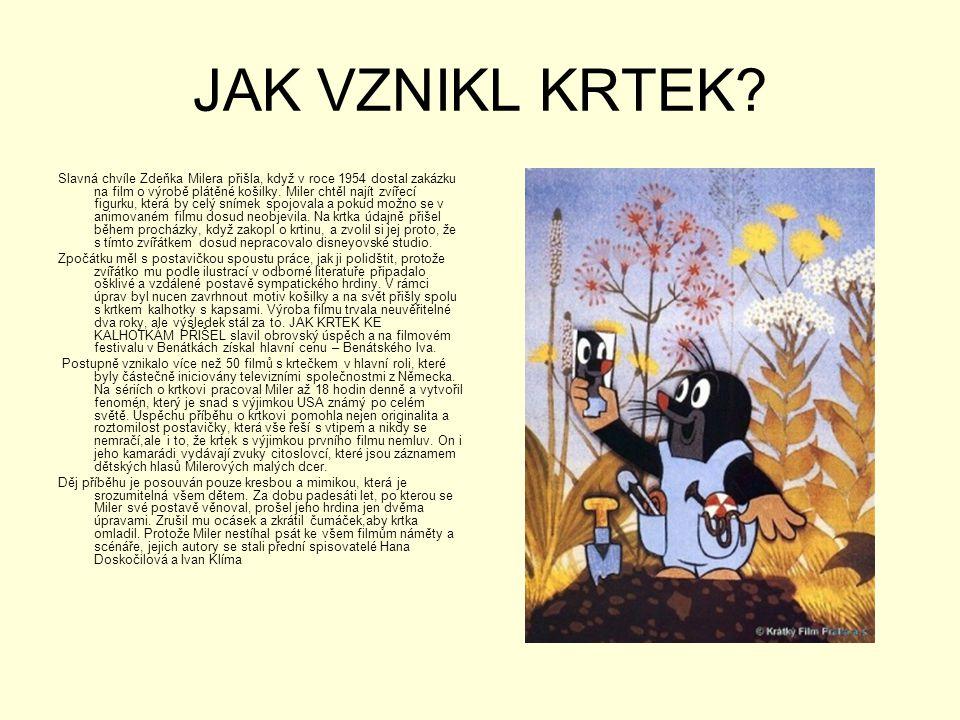JAK VZNIKL KRTEK? Slavná chvíle Zdeňka Milera přišla, když v roce 1954 dostal zakázku na film o výrobě plátěné košilky. Miler chtěl najít zvířecí figu