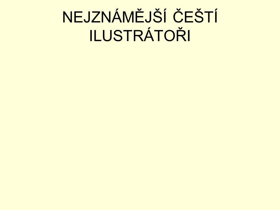 JOSEF LADA •Pochází z Hrusic, kam také umístil děj knihy Mikeš (vzpomínky na dětství zpracované do pohádek dcerám) •Malíř, ilustrátor, spisovatel, grafik (vytvořil záhlaví časopisu Mateřídouška) •Vyučil se knihařem •Dílo: Mikeš, Bubáci a hastrmani, Ladovy veselé učebnice, atd.