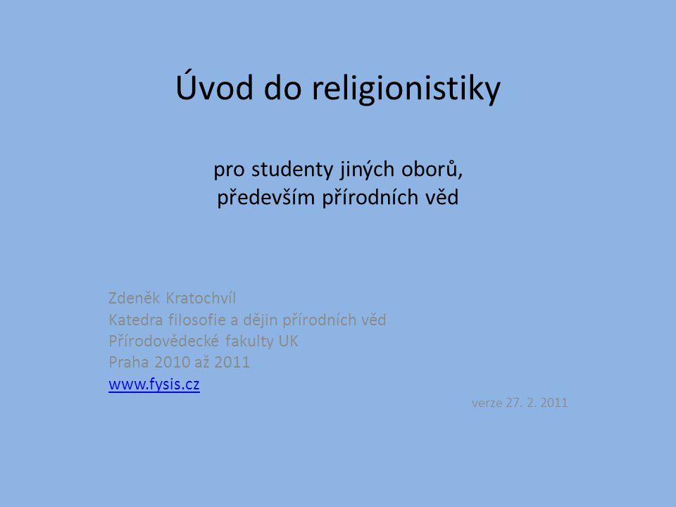 """Úvod do religionistiky 1.O čem je religionistika – a jak o tom je 2.Základní religionistické pojmy 3.Orientace v náboženských jevech – typologie a fenomenologie 4.Dějiny náboženství – jejich problematičnost; neolit a bronz 5.Řecko – předřecké motivy v mysteriích a """"normální náboženství 6.Řečtí bohové (a něco málo o římském náboženství) 7.Židé – náboženství smlouvy a posvátného textu 8.Křesťanské posvátné texty – Nový zákon a Ježíš 9.Křesťanská liturgie a dogmata víry 10.Islám, Indie a Čína 11.Náboženství, umění, filosofie a přírodní vědy – kontroverzní témata 12.Jaké je náboženství současné globalizované kultury."""