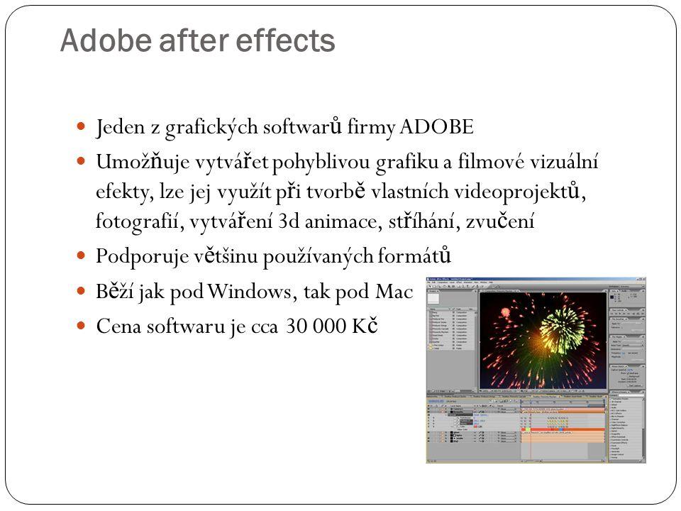 Adobe after effects  Jeden z grafických softwar ů firmy ADOBE  Umož ň uje vytvá ř et pohyblivou grafiku a filmové vizuální efekty, lze jej využít p
