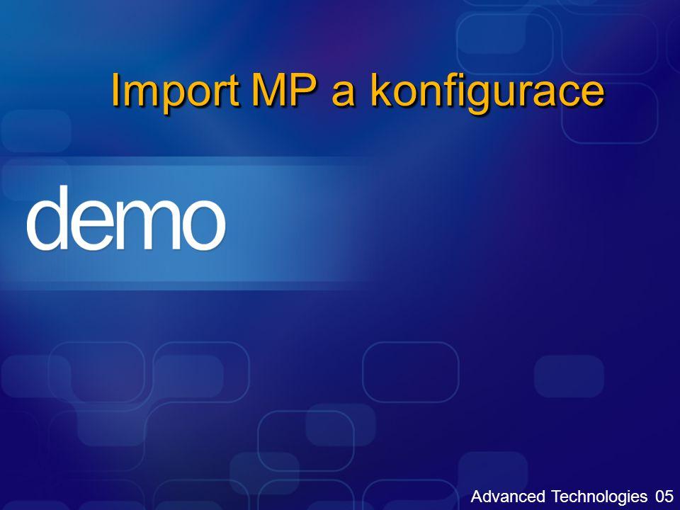 Advanced Technologies 05 Import MP a konfigurace