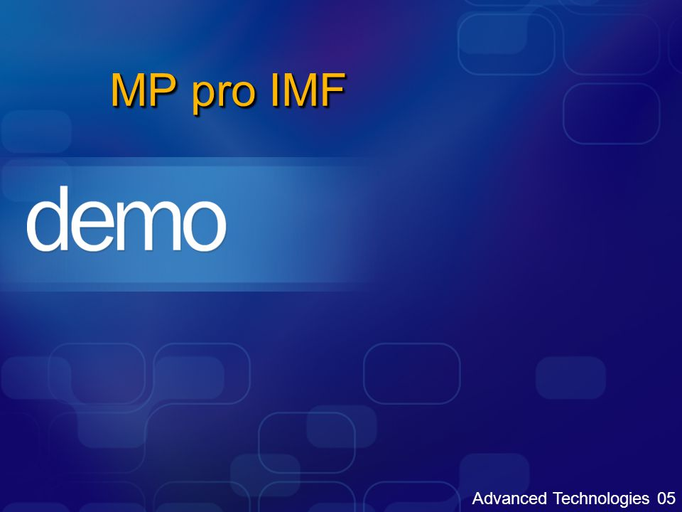 Advanced Technologies 05 MP pro IMF