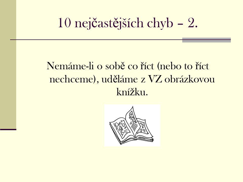 10 nej č ast ě jších chyb – 2.