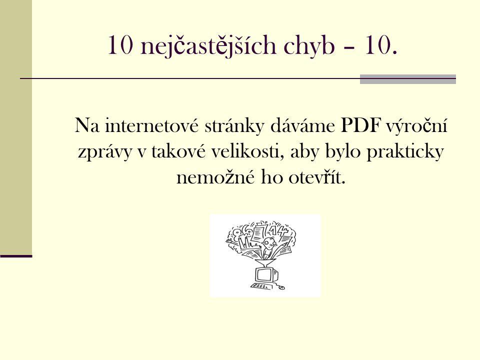 10 nej č ast ě jších chyb – 10.