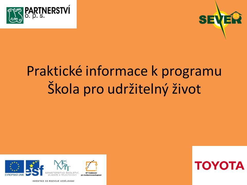 Praktické informace k programu Škola pro udržitelný život