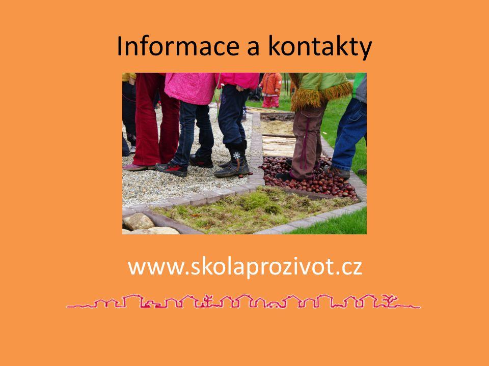 Informace a kontakty www.skolaprozivot.cz