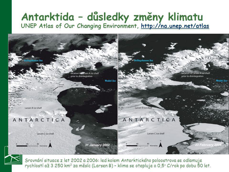 Antarktida – důsledky změny klimatu UNEP Atlas of Our Changing Environment, http://na.unep.net/atlashttp://na.unep.net/atlas Srovnání situace z let 20