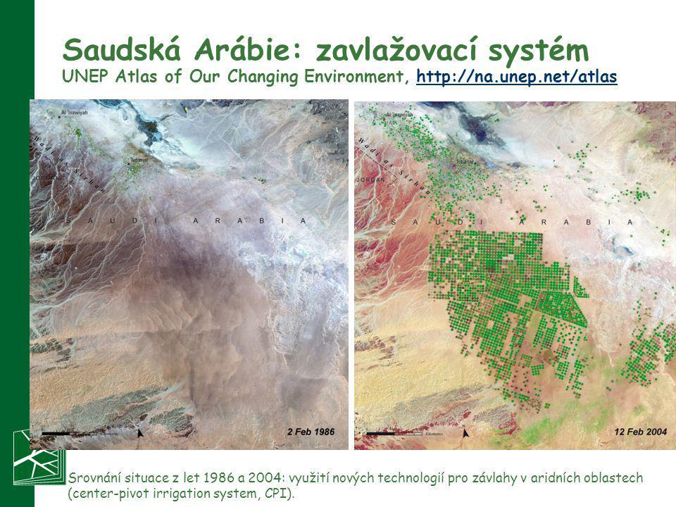 Saudská Arábie: zavlažovací systém UNEP Atlas of Our Changing Environment, http://na.unep.net/atlashttp://na.unep.net/atlas Srovnání situace z let 198
