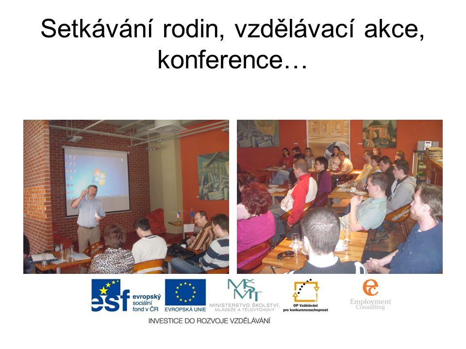 Setkávání rodin, vzdělávací akce, konference…
