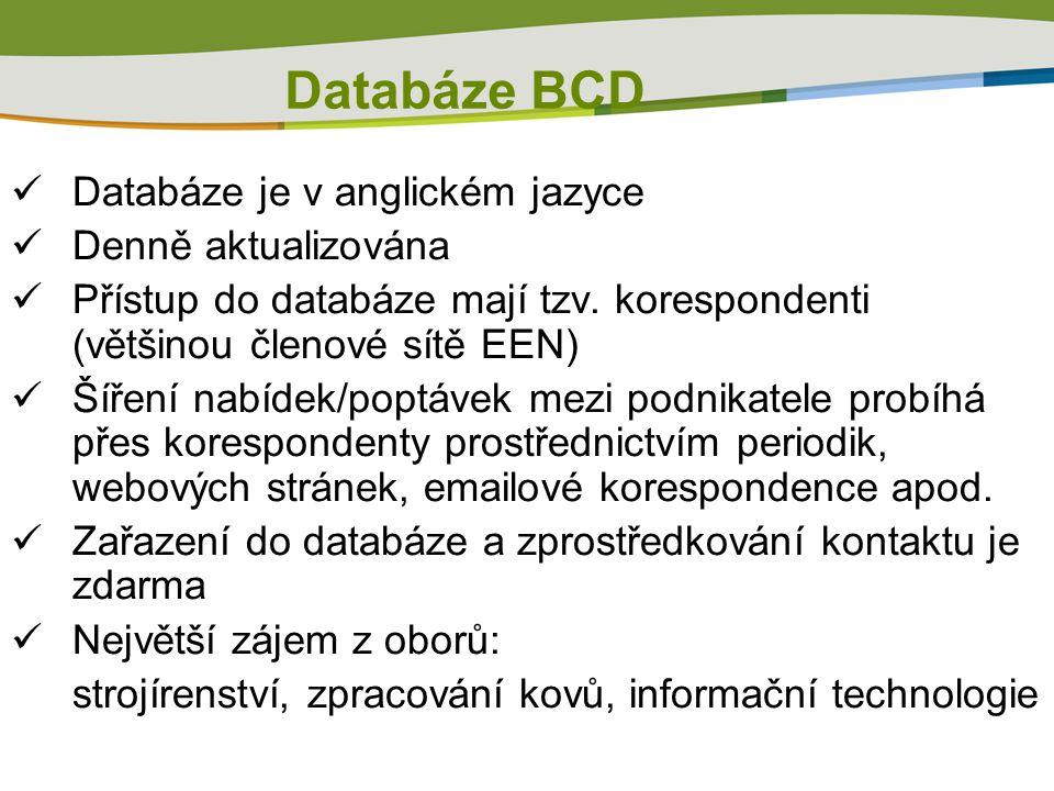 Databáze BCD  Databáze je v anglickém jazyce  Denně aktualizována  Přístup do databáze mají tzv.