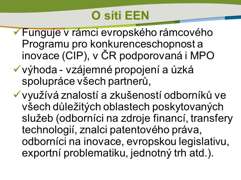  Funguje v rámci evropského rámcového Programu pro konkurenceschopnost a inovace (CIP), v ČR podporovaná i MPO  výhoda - vzájemné propojení a úzká spolupráce všech partnerů,  využívá znalostí a zkušeností odborníků ve všech důležitých oblastech poskytovaných služeb (odborníci na zdroje financí, transfery technologií, znalci patentového práva, odborníci na inovace, evropskou legislativu, exportní problematiku, jednotný trh atd.).