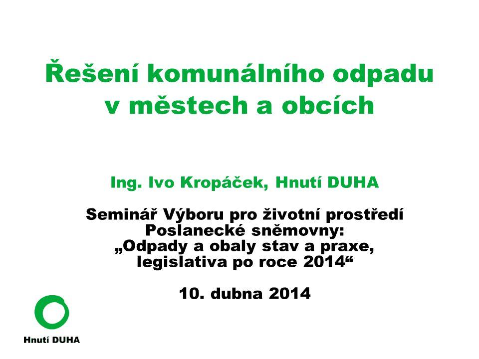 Statutární město Olomouc • Sběr bioodpadu, papíru, plastu, skla • Poslední 3 roky: 50% recyklace