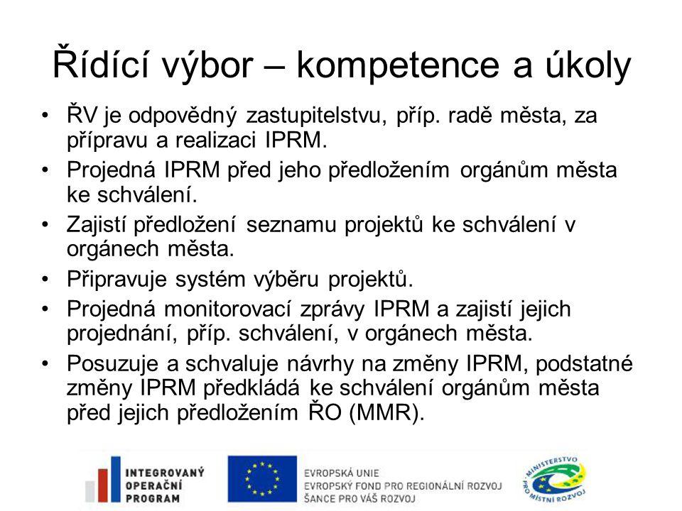 Řídící výbor – kompetence a úkoly •ŘV je odpovědný zastupitelstvu, příp.