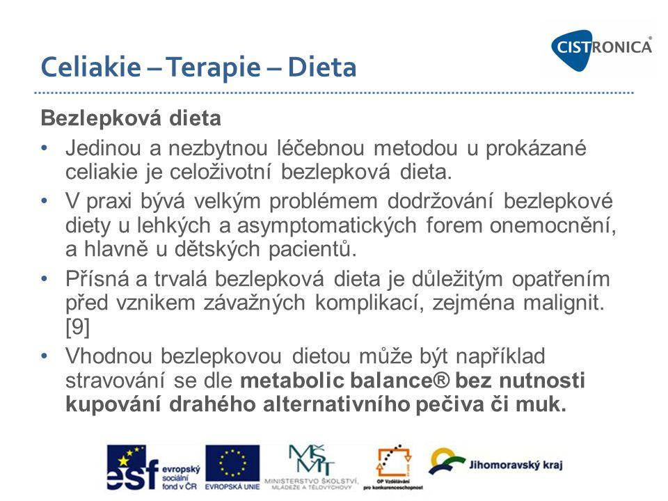 Celiakie – Terapie – Dieta Bezlepková dieta •Jedinou a nezbytnou léčebnou metodou u prokázané celiakie je celoživotní bezlepková dieta. •V praxi bývá